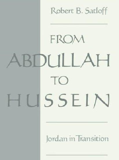 a52ad fromabdullah 0000 411x550 - From Abdullah to Hussein Jordan in Transition pdf - Robert B.Satloff